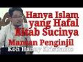 Hanya Umat Islam yang Hafal Kitab Sucinya