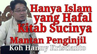 Hanya Umat Islam yang Hafal Kitab Sucinya MP3