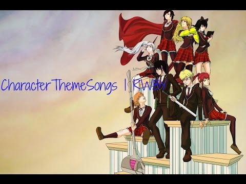 Character Theme Songs | RWBY