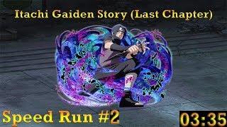 Naruto Shippuden: Ultimate Ninja Blazing - Itachi Gaiden Story (Last Chapter): Speed Run #2 (03:35)