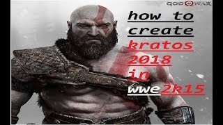 How To Create Kratos 2018 In WWE 2K15
