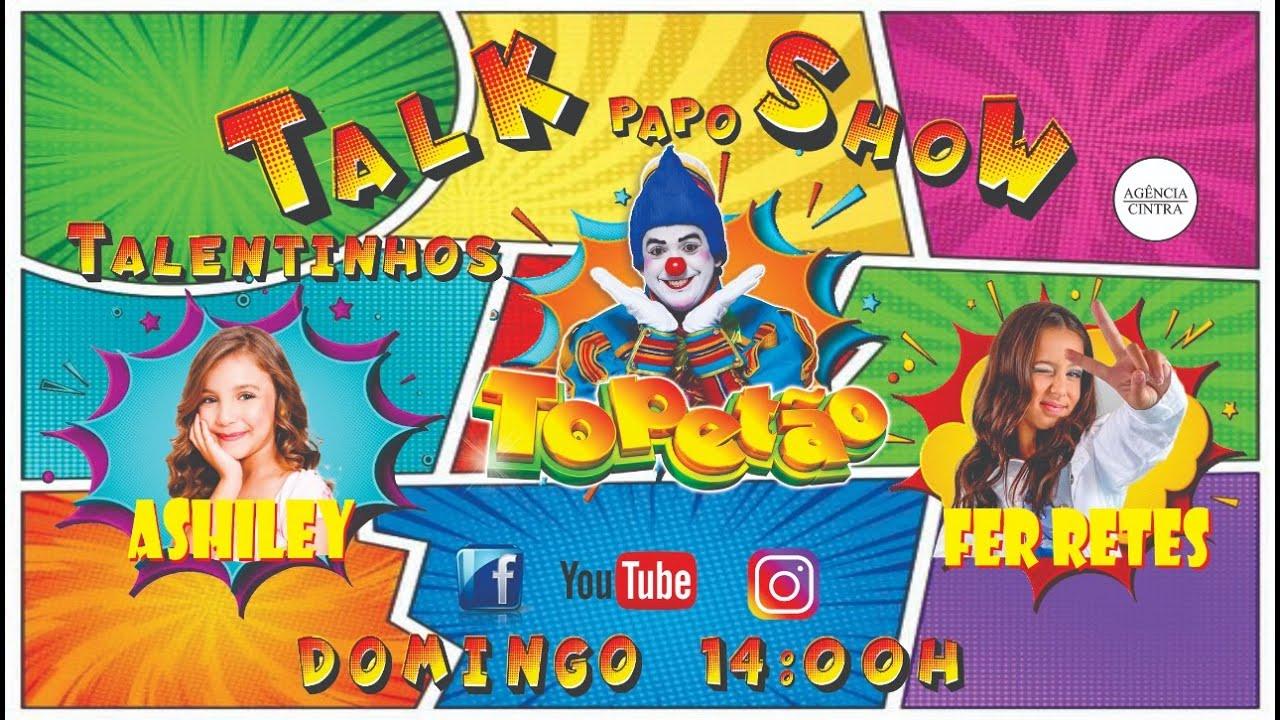 Talk Papo Show do Topetão com Fer Retes & Ashiley