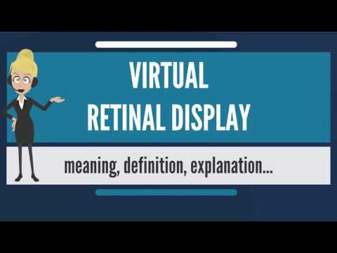 What is VIRTUAL RETINAL DISPLAY? What does VIRTUAL RETINAL DISPLAY mean?
