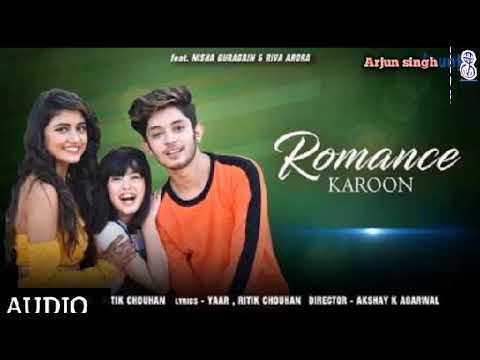 Download Romance Karoon | Ritik chouhan | Audio song
