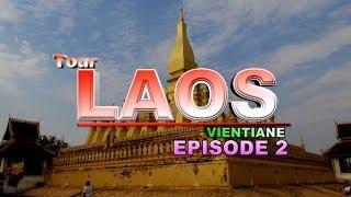 Suab Hmong Tour Laos 2013: EP 2 - Tour Places in Vientiane