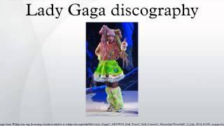 Lady Gaga discography
