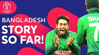 Can Bangladesh Make The Semi-Finals?   Bangladesh: The Story So Far   ICC Cricket World Cup 2019