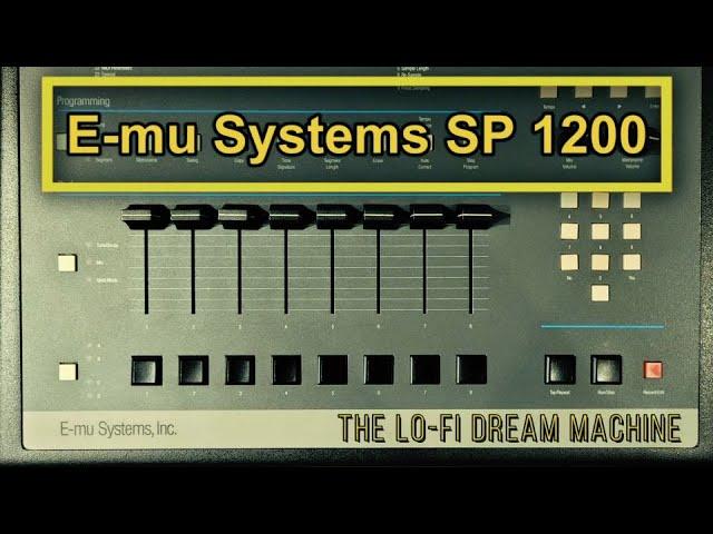 E-mu SP 1200, a máquina dos sonhos Lo-Fi.