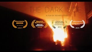 """The Dark Side"" (docufiction) dir. Richard Ledes 2015"