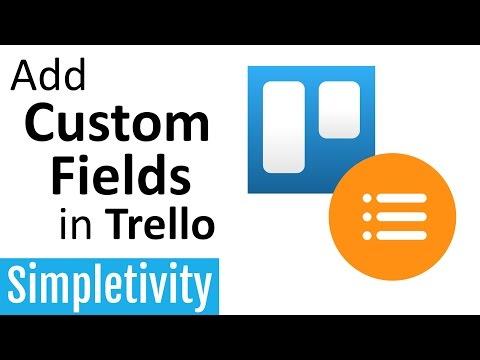Add Custom Fields In Trello
