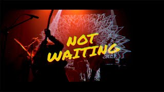 MAD DOGS - Not Waiting (Official Video)