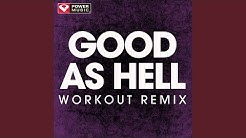 Good as Hell (Extended Workout Remix)
