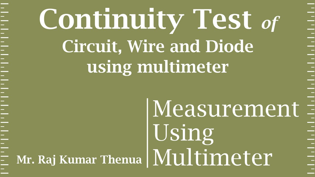 Continuity Test Of A Circuit Wire And Diode Using Multimeter Youtube Wiring Tester