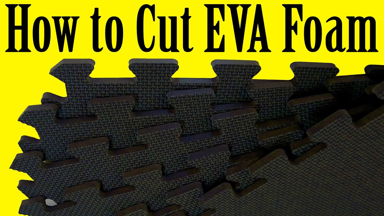 how to cut eva foam diy youtube. Black Bedroom Furniture Sets. Home Design Ideas