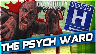 """COD Zombies: """"Psychiatric Hospital"""" Zombies 