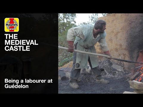 The Medieval Castle Manual - Being a labourer at Guédelon