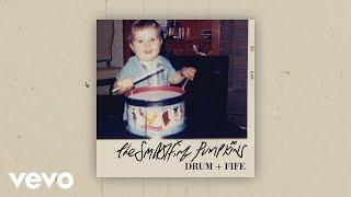 Smashing Pumpkins - Drum + Fife (Audio)