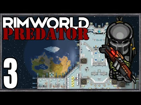 Rimworld: Predator #5 - Royal Prey from YouTube · Duration:  43 minutes 12 seconds