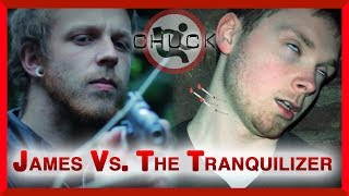 James Vs The Tranquilizer (CHUCK Fan Film)