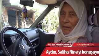 Aydın, Saliha Nineyi Konuşuyor