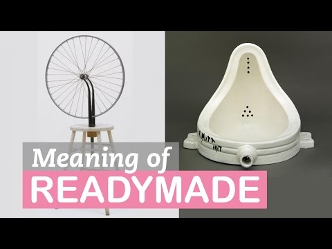 The Meaning of Readymade | Art Terms | LittleArtTalks