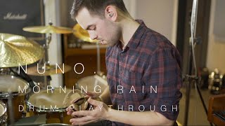 Nuno. ft. Anthony James - Morning Rain | Drum Playthrough