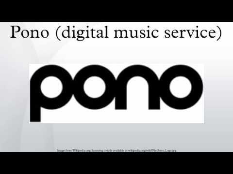 Pono (digital music service)