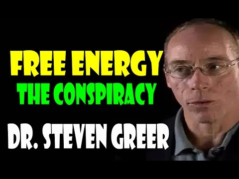 Dr Steven Greer / Free Energy The Conspiracy