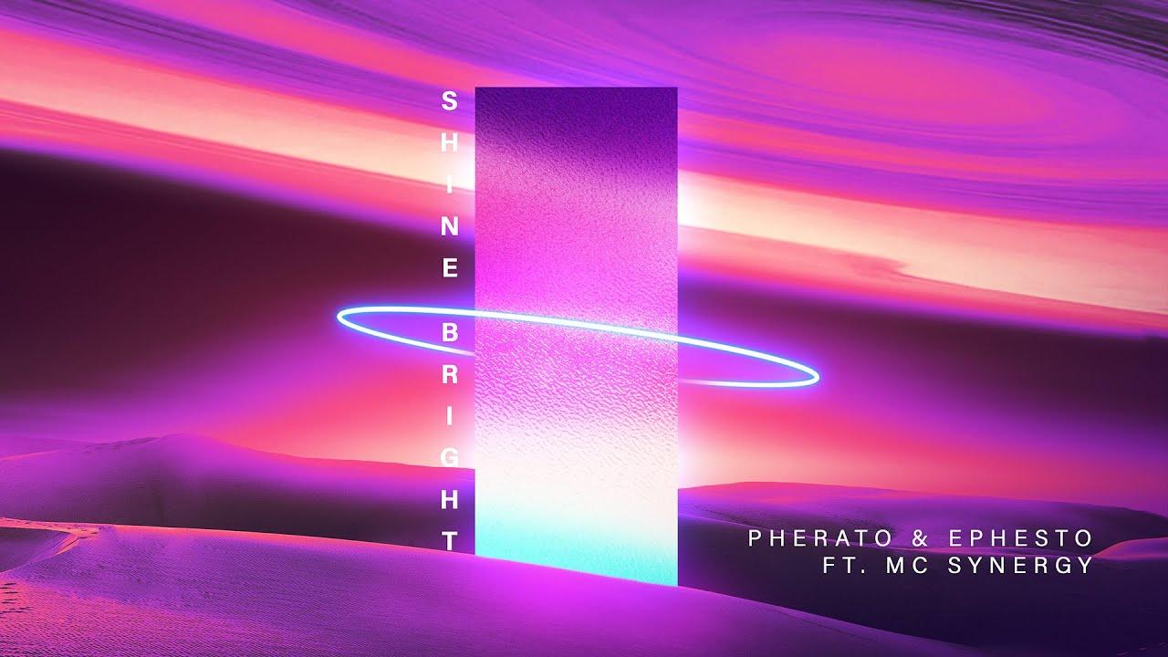 Pherato & Ephesto ft. MC Synergy - Shine Bright (Official Audio)