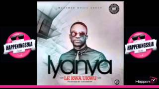 NEW MUSIC: IYANYA - LEKWA UKWU  | WWW.HAPPENINGS9JA.COM
