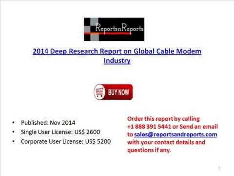 Global Cable Modem Industry Trends, Development & Market Data