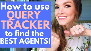 How to Use QUERY TRACKER to Find the Best AGENTS for Your NOVEL