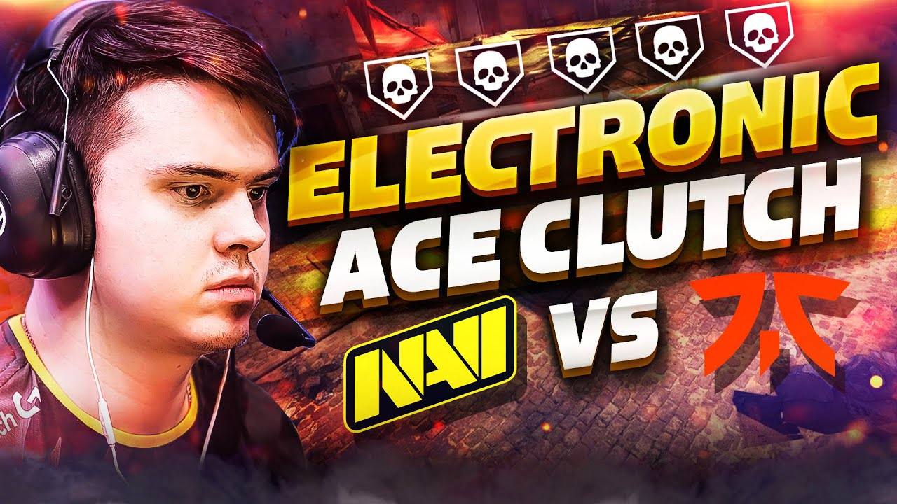 Разбор Топ Клатчей: ЭЙС NAVI electronic vs fnatic