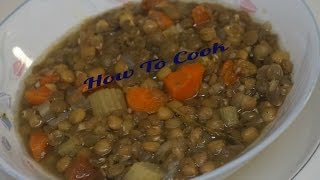 HOW TO MAKE A EASY MEATLESS VEGETARIAN VEGETABLE VEGAN LENTIL SOUP RECIPE 2016