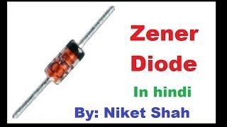 Zener diode in hindi by niket shah