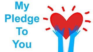 My Pledge to You
