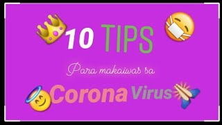#covid19 #coronabyebyena #maypagasapa VLOG #5 10 TIPS PARA MAKAIWAS SA COVID19