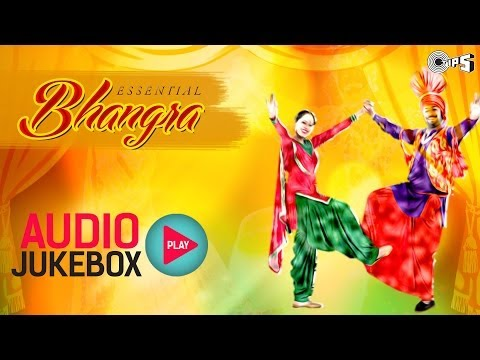 Essential Bhangra Hits - Audio Jukebox | Best Punjabi Songs Collection