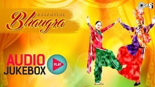 Essential Bhangra Hits - Audio Jukebox | Best Punjabi Songs Collection