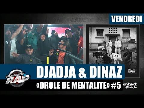 Youtube: Planète Rap – Djadja & Dinaz«Drôle de mentalité» #Vendredi