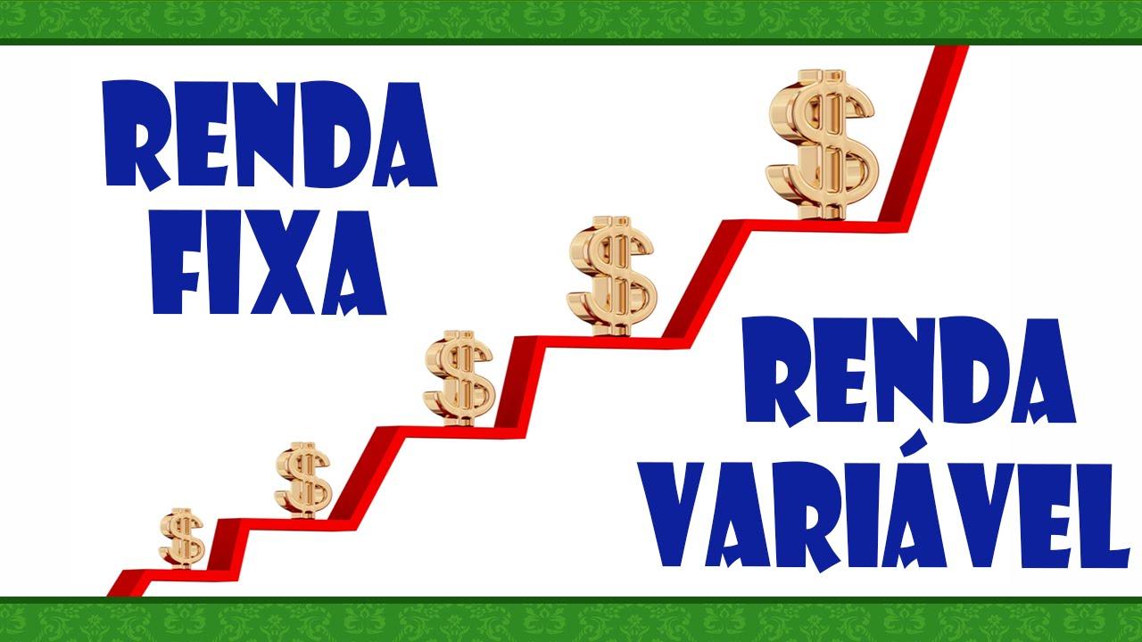 Resultado de imagem para renda fixa x renda variavel