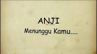 Anji-menunggu kamu lirik ostjelita sejuba_video animasi sedih.mp4