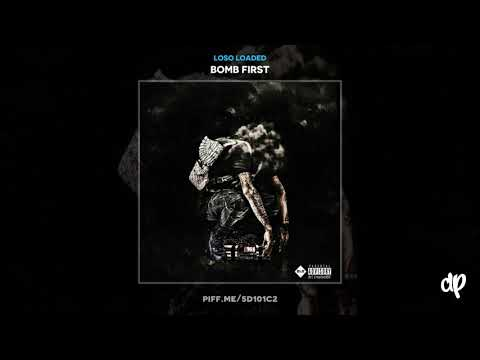 Loso Loaded - XTRA [Bomb First]