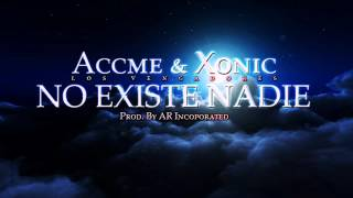 No existe nadie (Prod. By AR Incorporated) . Accme & Xonic Los Vengadores YouTube Videos