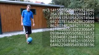 200x Pi ansagen und mit einem Fußball jonglieren