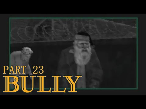 BULLY w/Dman | Yearbook Class [PS4 - Part 23]