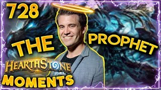 The Prophet Himself!! | Hearthstone Daily Moments Ep. 728