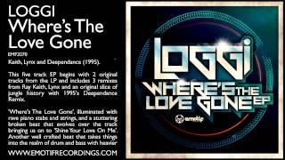 Loggi - Where's The Love Gone