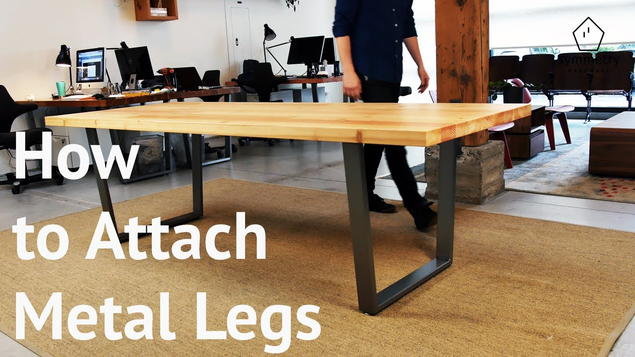 How To Attach Metal Legs A Wood, Dining Room Table Legs Metal
