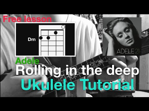 Lv.4 (Free Lesson) Rolling In The Deep (Adele) Ukulele Tutorial